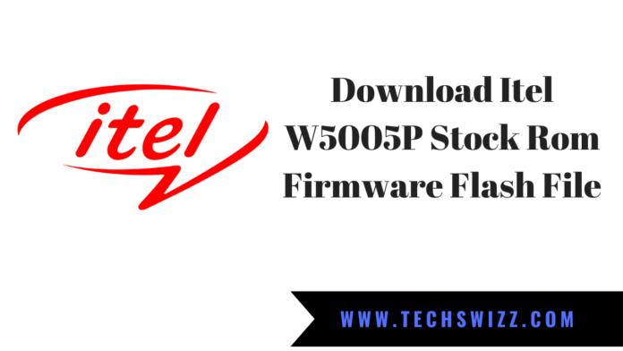 Download Itel W5005P Stock Rom Firmware Flash File