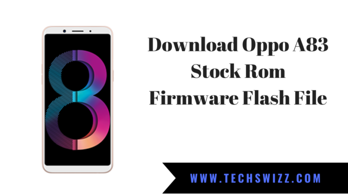 Download Oppo A83 Stock Rom Firmware Flash File
