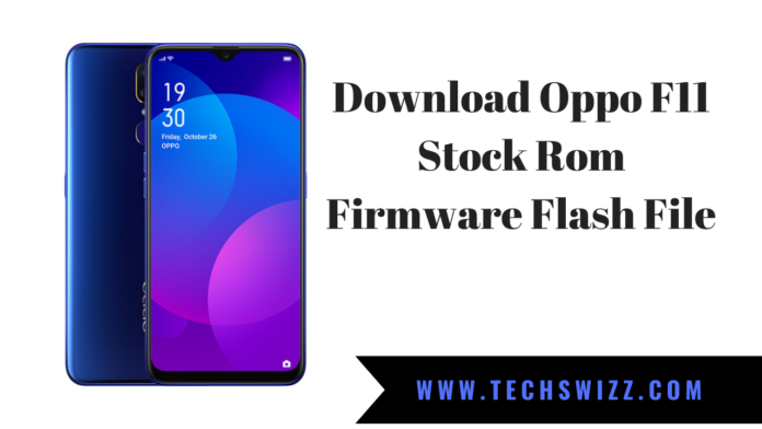 Download Oppo F11 Stock Rom Firmware Flash File