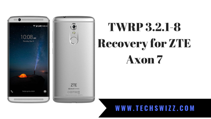 TWRP 3.2.1-8 Recovery for ZTE Axon 7