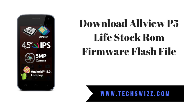 Download Allview P5 Life Stock Rom Firmware Flash File