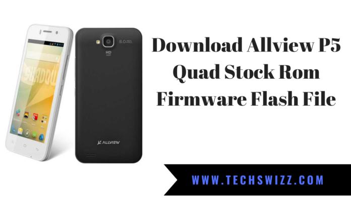 Download Allview P5 Quad Stock Rom Firmware Flash File