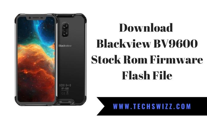 Download Blackview BV9600 Stock Rom Firmware Flash File