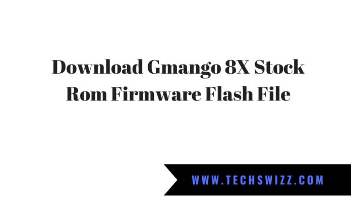 Download Gmango 8X Stock Rom Firmware Flash File