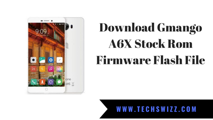Download Gmango A6X Stock Rom Firmware Flash File