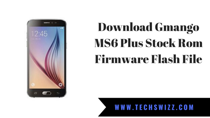 Download Gmango MS6 Plus Stock Rom Firmware Flash File