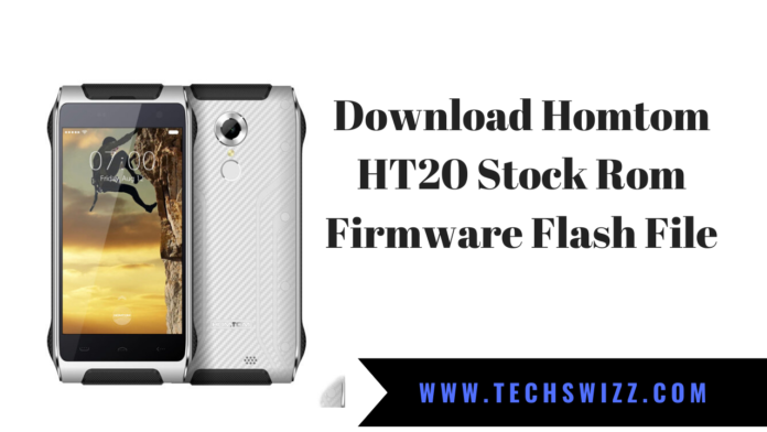 Download Homtom HT20 Stock Rom Firmware Flash File