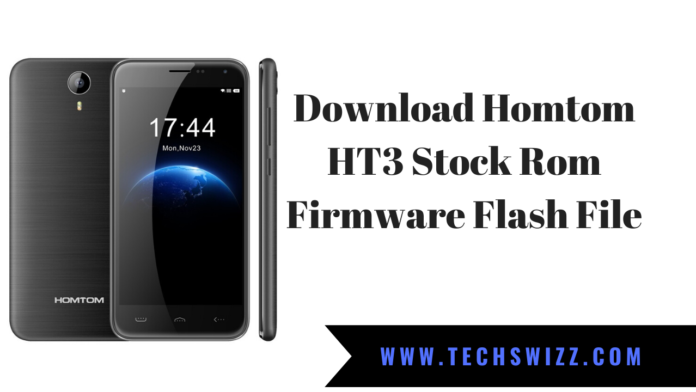 Download Homtom HT3 Stock Rom Firmware Flash File