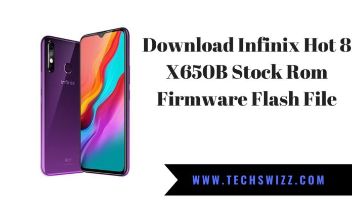 Download Infinix Hot 8 X650B Stock Rom Firmware Flash File