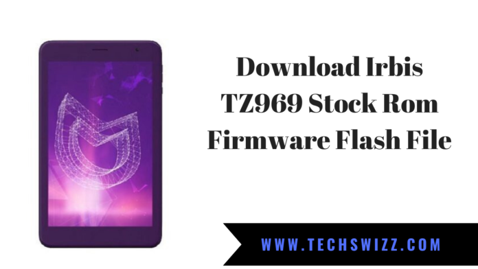 Download Irbis TZ969 Stock Rom Firmware Flash File