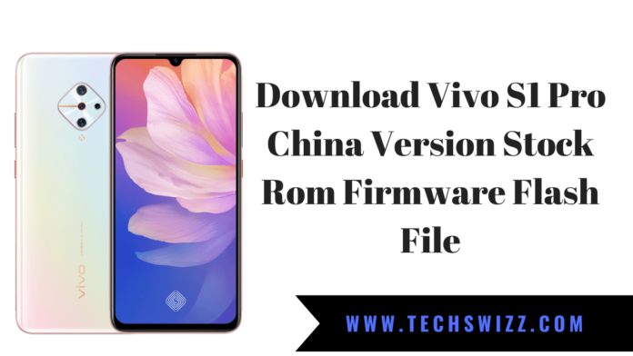 Download Vivo S1 Pro China Version Stock Rom Firmware Flash File