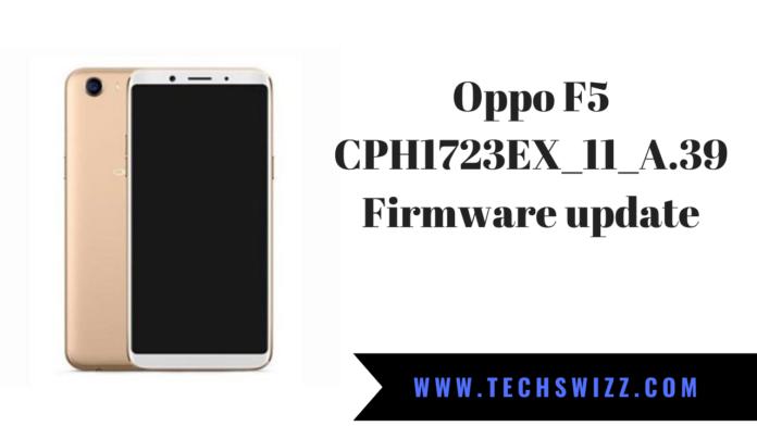 Oppo F5 CPH1723EX_11_A.39 Firmware update