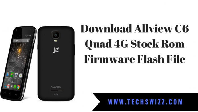 Download Allview C6 Quad 4G Stock Rom Firmware Flash File