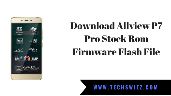 Download Allview P7 Pro Stock Rom Firmware Flash File
