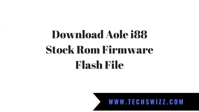 Download Aole i88 Stock Rom Firmware Flash File