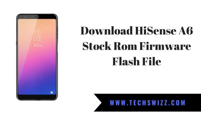 Download HiSense A6 Stock Rom Firmware Flash File