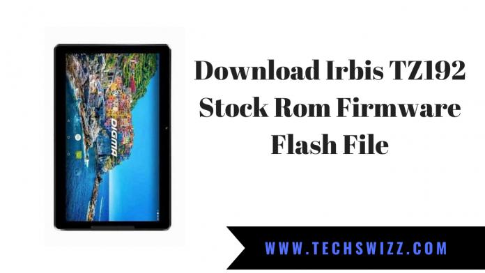 Download Irbis TZ192 Stock Rom Firmware Flash File