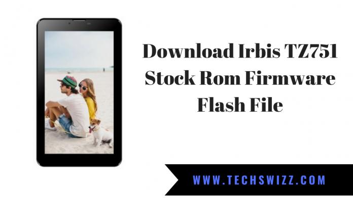 Download Irbis TZ751 Stock Rom Firmware Flash File
