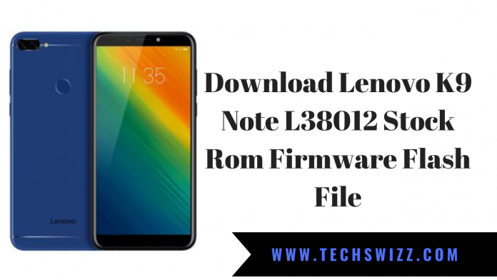 Download Lenovo K9 Note L38012 Stock Rom Firmware Flash File