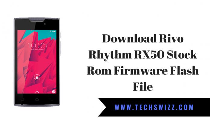 Download Rivo Rhythm RX50 Stock Rom Firmware Flash File