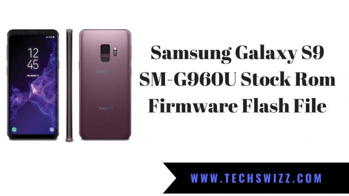 Download Samsung Galaxy S9 SM-G960U Stock Rom Firmware Flash File