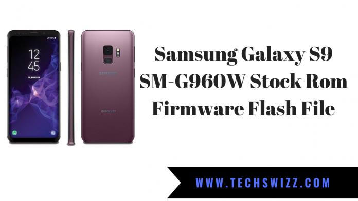 Download Samsung Galaxy S9 SM-G960W Stock Rom Firmware Flash File