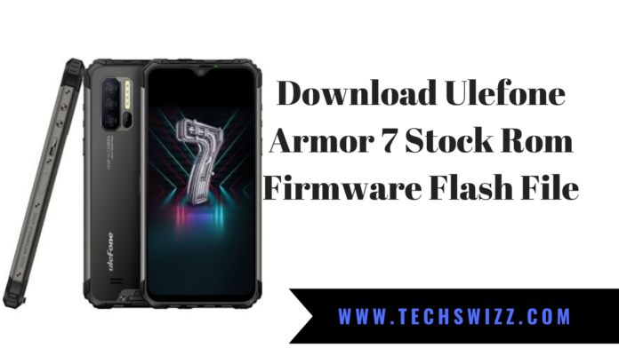 Download Ulefone Armor 7 Stock Rom Firmware Flash File