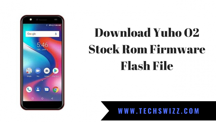 Download Yuho O2 Stock Rom Firmware Flash File