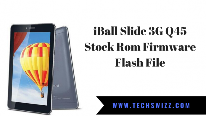 Download iBall Slide 3G Q45 Stock Rom Firmware Flash File