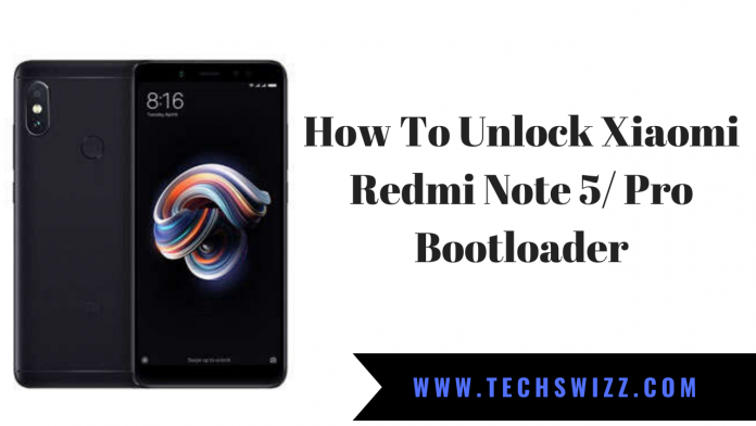 How To Unlock Xiaomi Redmi Note 5 Pro Bootloader