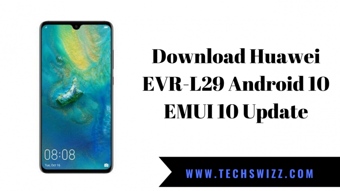 Download Huawei EVR-L29 Android 10 EMUI 10 Update