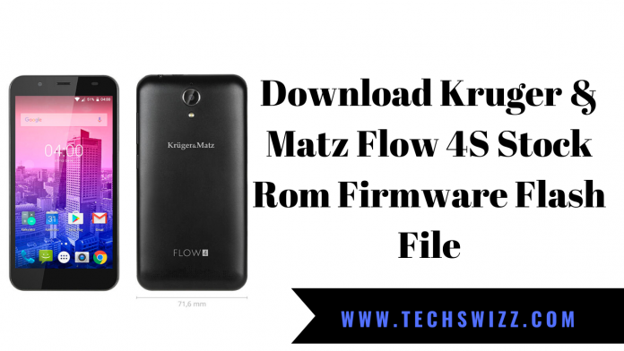 Download Kruger & Matz Flow 4S Stock Rom Firmware Flash File