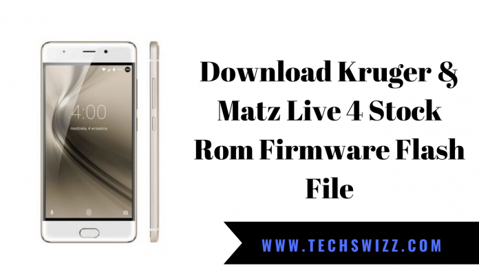 Download Kruger & Matz Live 4 Stock Rom Firmware Flash File