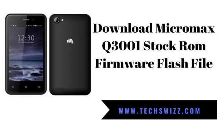 Download Micromax Q3001 Stock Rom Firmware Flash File