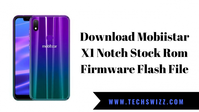 Download Mobiistar X1 Notch Stock Rom Firmware Flash File