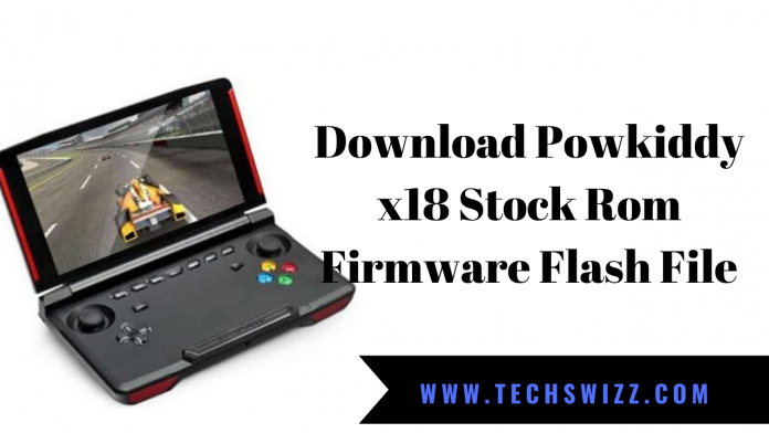 Download Powkiddy x18 Stock Rom Firmware Flash File