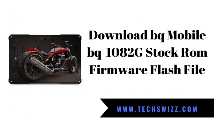 Download bq Mobile bq-1082G Stock Rom Firmware Flash File