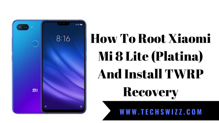 How To Root Xiaomi Mi 8 Lite (Platina) And Install TWRP Recovery