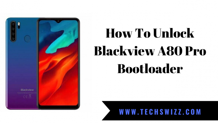 How To Unlock Blackview A80 Pro Bootloader