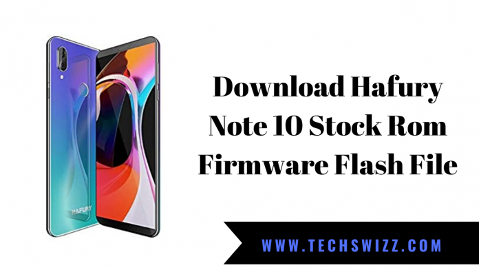 Download Hafury Note 10 Stock Rom Firmware Flash File