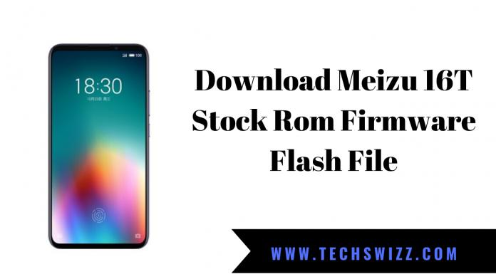 Download Meizu 16T Stock Rom Firmware Flash File