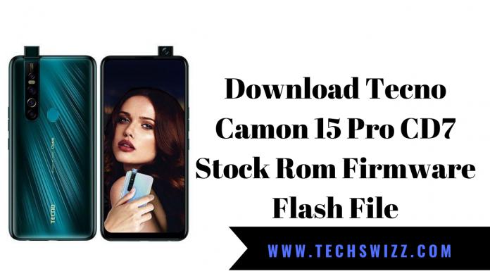 Download Tecno Camon 15 Pro CD7 Stock Rom Firmware Flash File