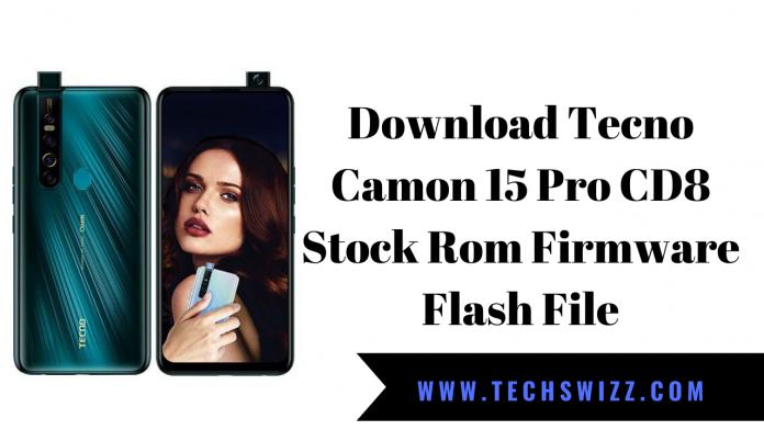 Download Tecno Camon 15 Pro CD8 Stock Rom Firmware Flash File