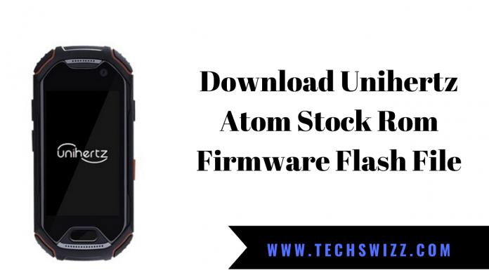Download Unihertz Atom Stock Rom Firmware Flash File