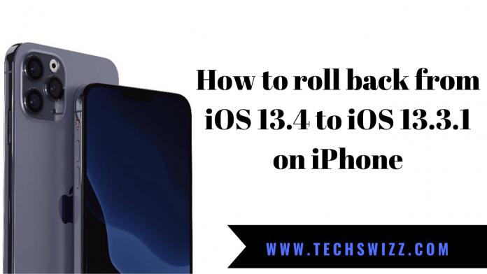 How to roll back from iOS 13.4 to iOS 13.3.1 on iPhone