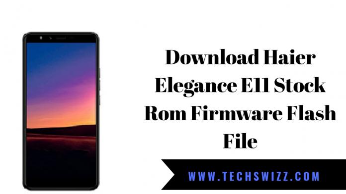Haier Elegance E11 Stock Rom Firmware Flash File