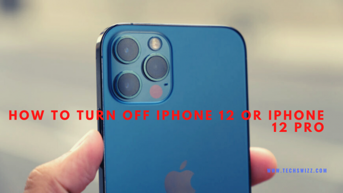 How to turn off iPhone 12 or iPhone 12 Pro