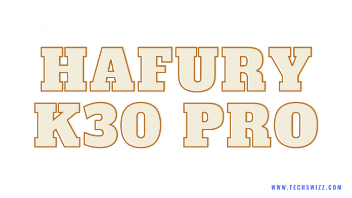 Download Hafury K30 Pro Stock Rom Firmware Flash File