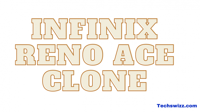 Download Infinix Reno ace Clone Stock Rom Firmware Flash File