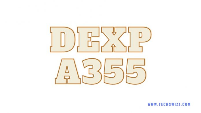Download DEXP A355 Stock Rom Firmware Flash File